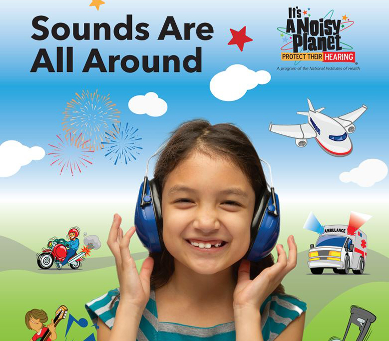 Poster features a young girl wearing protective earmuffs and smiling as she is surrounded by cartoon drawings of noise sources including a jet, a motorcycle, a lawn mower, an ambulance, fireworks, and an electric guitar.