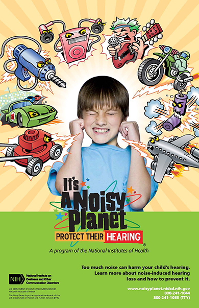 "It's a Noisy Planet. Protect Their Hearing.® cartoon-style poster (11"" x 17"")"