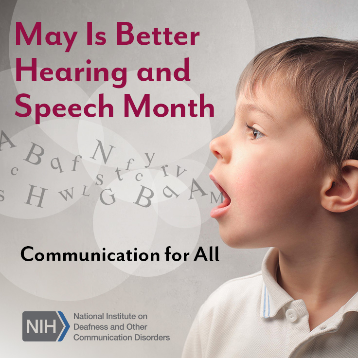 May is Better Hearing and Speech Month. Communication for All. A young boy speaking letters.