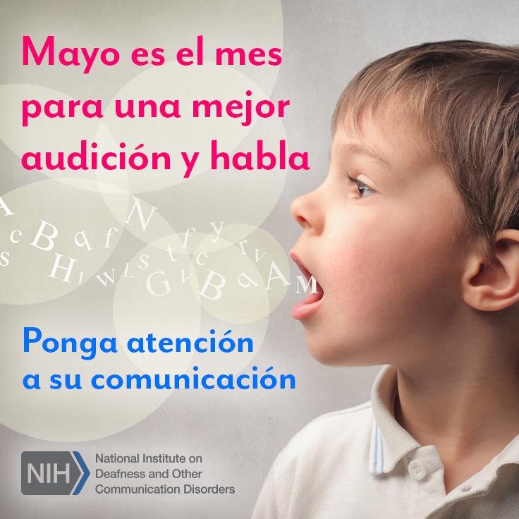Mayo es el mes para una mejor audición y habla. Ponga atención a su comunicación. Un niño tiene la boca abierta y le salen letras por la boca.