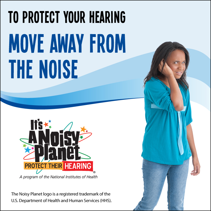 How to Protect Your Hearing: Move Away From the Noise