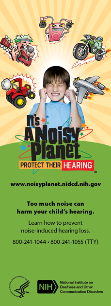 It's A Noisy Planet Protect Their Hearing