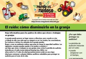 La primera página de una hoja informativa sobre cómo disminuir el ruido en la granja. En la parte superior de la hoja informativa hay imágenes de dibujos animados de un silo, una motosierra, una cosechadora, un tractor y un gallo.